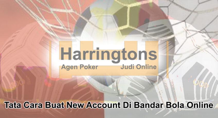 Bandar Bola Online - Agen Judi Online Harringtons