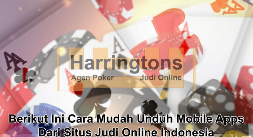 Situs Judi Online Indonesia mobile apps - Agen Judi Online Harringtons